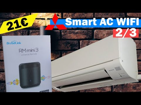 ❄️ Dumb Air Conditioner To Smart Wifi AC With Broadlink RM Mini 3 Universal Remote (2/3) ❄️