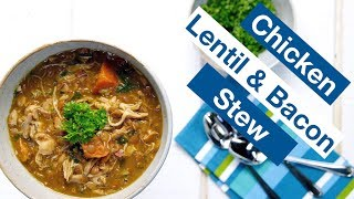 Pressure Cooker Chicken, Lentil, and Bacon Stew Recipe