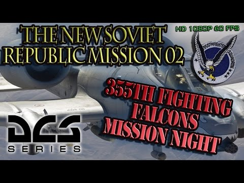 DCS World | 355th Mission Night | The New Soviet Republic - Mission 2