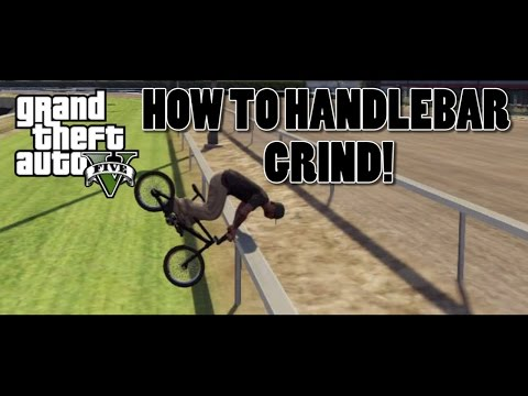 GTA 5 BMX - How To Handlebar Grind