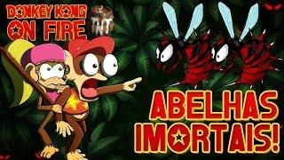 ABELHAS IMORTAIS! - DONKEY KONG ON FIRE #01