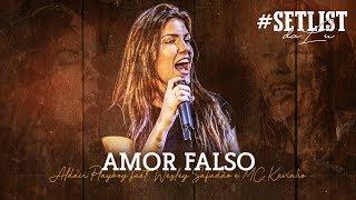 Baixar Amor falso - Aldair Playboy feat. Wesley Safadão e Kevinho  | #SetlistDaLu