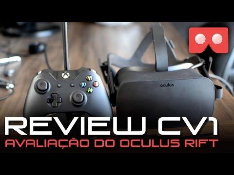 Review Oculus Rift CV1 - Avaliação Óculos de Realidade Virtual