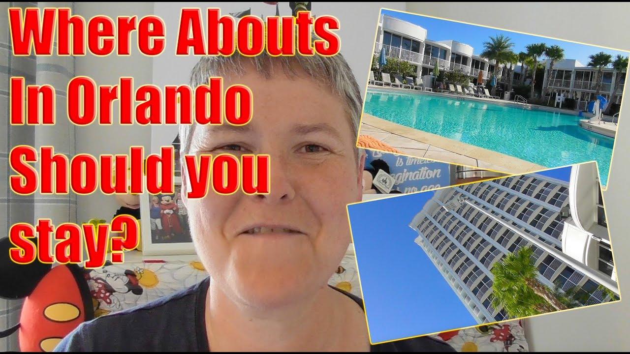 Where to stay? Idrive? Walt Disney World? Universal? Lake Buena Vista?