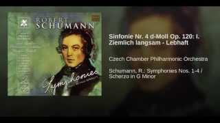 Sinfonie Nr. 4 d-Moll Op. 120: I. Ziemlich langsam - Lebhaft