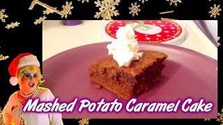 Mashed Potato Caramel Cake : Day 24 Trailer Park Christmas