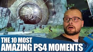10 Most Amazing Moments on PS4 (So Far)