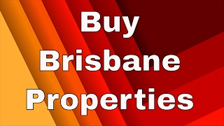Buy Brisbane Properties