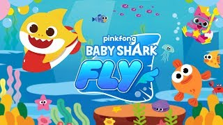 [App Trailer] Baby Shark FLY | Baby Shark Game | Mobile Game | Pinkfong Games for Children
