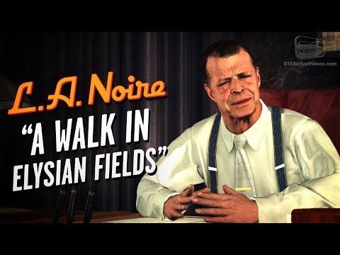 LA Noire Remaster - Case #22 - A Walk in Elysian Fields (5 Stars)