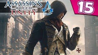 Прохождение Assassin's Creed: Unity: Часть 15