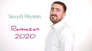 Seyyid Peyman - Ramazan  (Official Video)