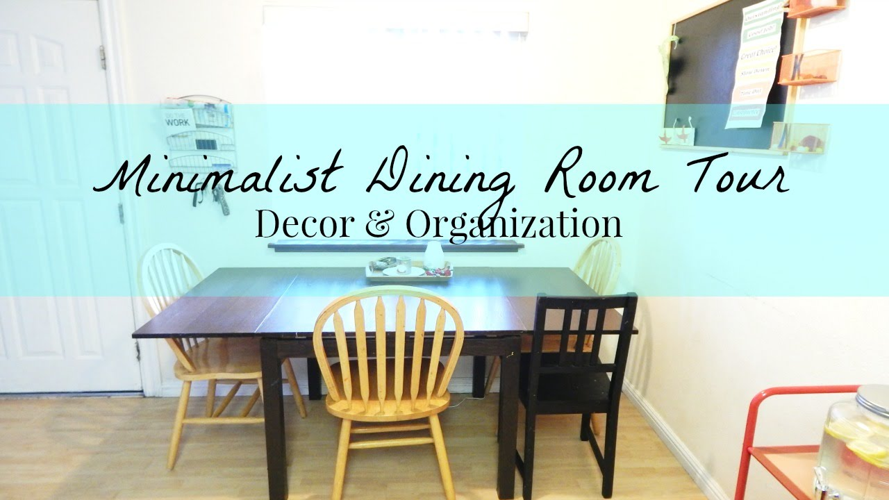 Minimalist Dining Room Tour Home Decor Organization Ideas For Families With Children