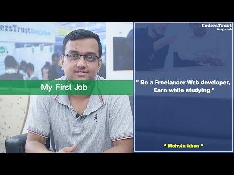 Mohsin Khan | Coders Trust Bangladesh | Freelancing | First Job