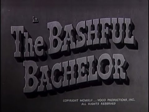 The Bashful Bachelor (1942) [Comedy]
