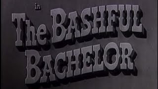 The Bashful Bachelor (1942) [Comedy]