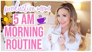 5 AM PRODUCTIVE MOM MORNING ROUTINE | MORNING SCHEDULE FOR SAHM OR WORKING MOM Brianna K bitsofbri