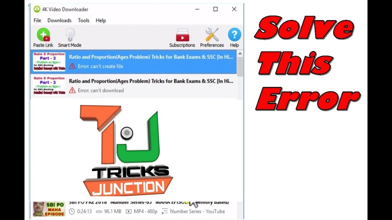 Solve 4K Downloader error | Can\u0027t Create this file| Tricks Junction