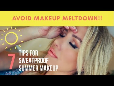 AVOID SUMMER MAKEUP MELTDOWN! 7 TIPS FOR A LASTING, SWEAT-PROOF FACE