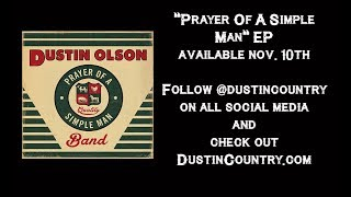 Dustin Olson - Prayer Of A Simple Man (Official Lyric Video)