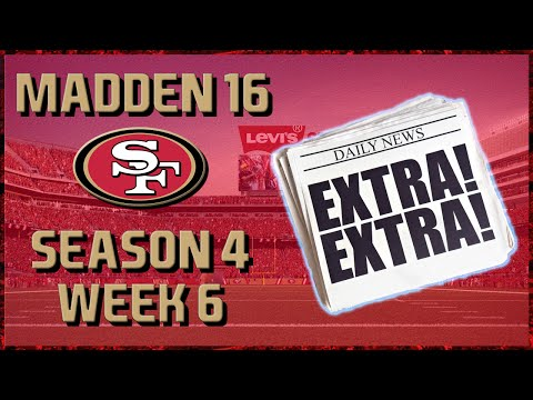 Madden 16 Franchise: San Francisco 49ers | Year 4, Week 6 News (49ers vs Seahawks)