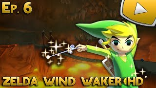 Zelda Wind Waker HD : La Caverne du Dragon | Episode 6 - Let