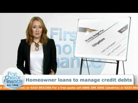 Homeowner loans to manage credit debts
