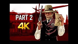 RED DEAD REDEMPTION Gameplay Walkthrough Part 2 - Marshal (4K Xbox One X Enhanced)