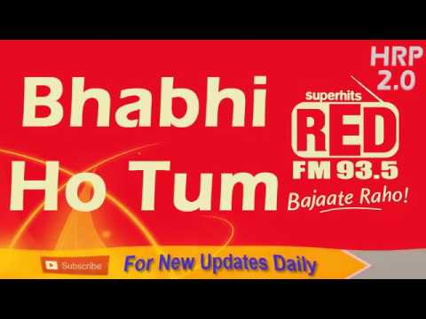 Bhabhi Ho Tum   Band   RJ Kisna & Ashish   93 5 RED FM   Hindi Radio Prank Call   17 10 16