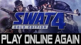Swat 4 Gold Edition - How To Play Online Again