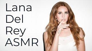 Lana Del Rey Unintentional ASMR   Relaxing interview