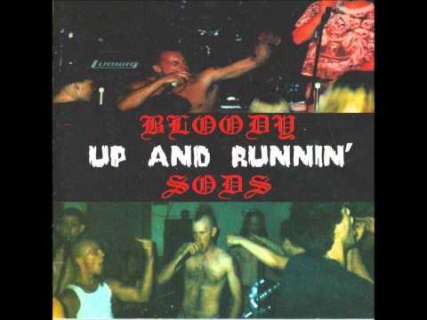 Bloody Sods  Up And Runnin full 1997