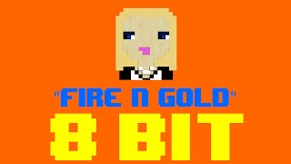 Fire N Gold (8 Bit Remix Cover Version) [Tribute to Bea Miller] - 8 Bit Universe
