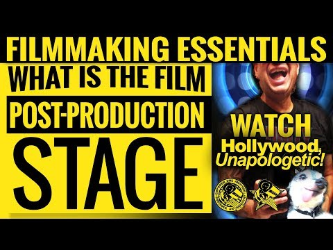 Filmmaking Essentials: What Is The Film Post-Production Stage 2018
