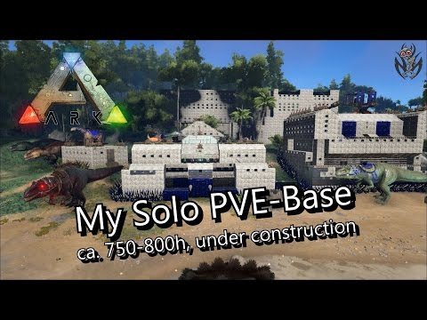 Let's Play ARK Survival Evolved - SOLO PVE-Base ! [german]