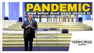 Pandemic 🌍: What God says about it! - Terry Mize Ministries