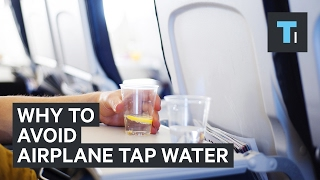 Why flight attendants avoid airplane tap water