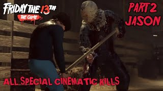Friday the 13th The Game: All Part 2 Jason Special Cinematic Kills (Re-Upload Due to Error)