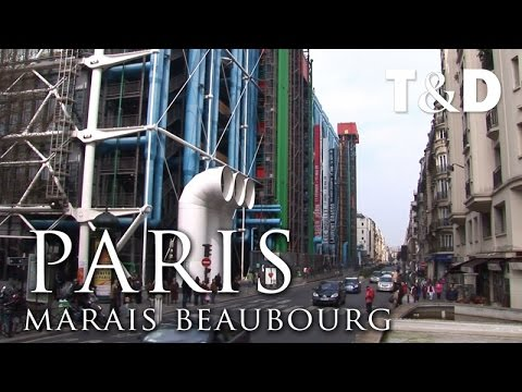 Paris City Guide: Marais Beaubourg - Travel & Discover