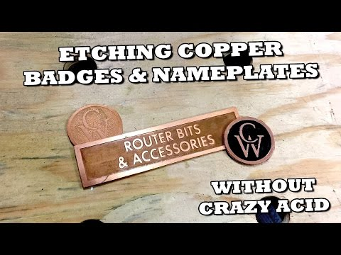 Etching Copper Badges & Nameplates Without Acid!