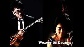 【WEAVER OF DREAMS/Jun Satsuma(g)&Misa Wakabayashi(b) DUO】PV