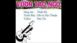 Vuon Tao Ngo - Guitar Hai Thuan (20/08/2017).MP4