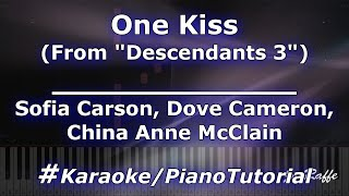 "Sofia Carson, Dove Cameron, China Anne McClain - One Kiss (""Descendants 3"") (Karaoke/PianoTutorial)"