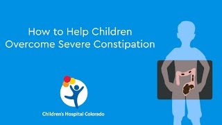 Download lagu How to Help Children Overcome Severe Constipation