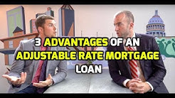 Adjustable Rate Mortgages | ARMs Definition | 3 ADVANTAGES of an Adjustable Rate Mortgage