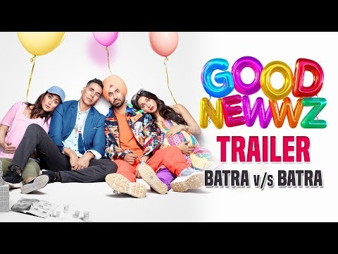 Good Newwz - Trailer 2 | Batra v/s Batra | Akshay, Kareena, Diljit & Kiara | Raj Mehta