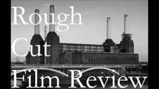 Rough Cut Film Review The Master