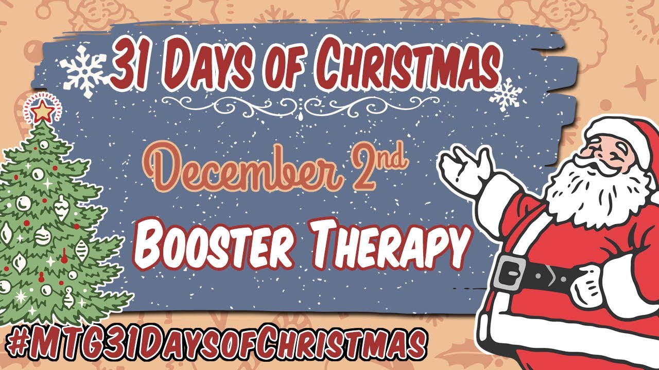 3rd Annual 31 Days of Christmas - Booster Therapy - 12/2