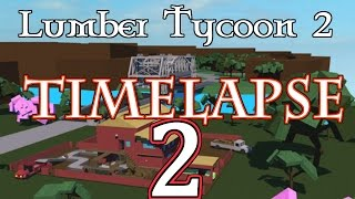[TIMELAPSE #2] Lumber Tycoon 2 // ROBLOX