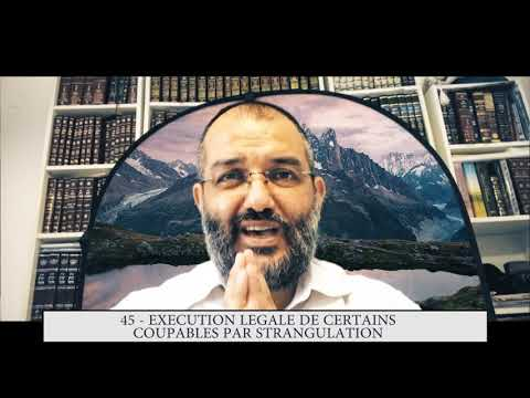 613 - 45eme MITSVA DE LA TORAH - Exécution légale de certains coupables par strangulation